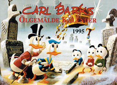 Carl Barks Ölgemälde-Kalender 1995 Sonder-Edition (signiert)