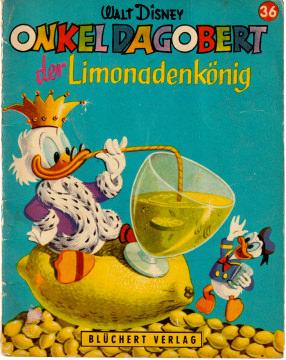 Onkel Dagobert der Limonadenkönig (Kleine Walt Disney Bilderbücher 36)