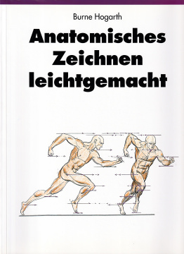 Burne Hogarth: Anatomisches Zeichnen leichtgemacht