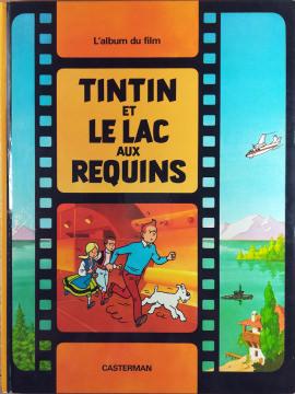 Hergé - Les Aventures de Tintin [23]: Tintin et le lac aux requins