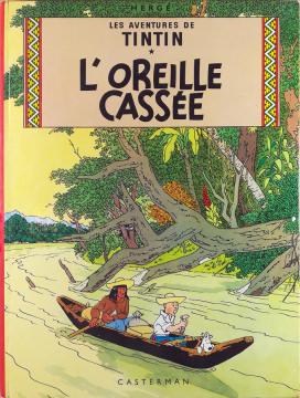 Hergé - Les Aventures de Tintin [5]: L'oreille cassée