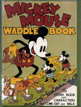 Mickey Mouse Waddle Book. The Story Book with Characters that Come Out and Walk