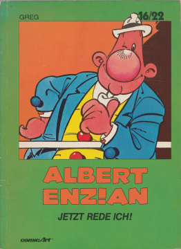 16/22 Bd. 3: Albert Enzian: Jetzt rede ich!