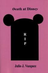 Julio Vazquez: Death at Disney (Taschenbuch, engl.)
