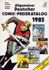 Allgemeiner Deutscher Comic Preiskatalog 1985 (SC)