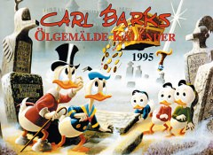 Carl Barks Oil Paintings Calendar 1995 Special Edition (signed)