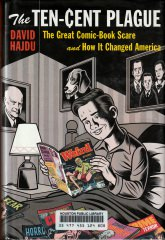David Hajdu: The Ten-Cent Plague - The Great comic-Book Scare and How It Changed America (Cultural History / Comics)