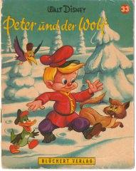 Peter und der Wolf (Kleine Walt Disney Bilderbücher 33)