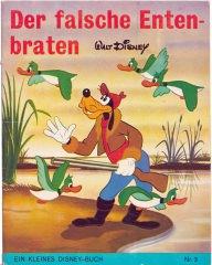 Der falsche Entenbraten (Kleine Disney-Bücher 3, Delphin Verlag)