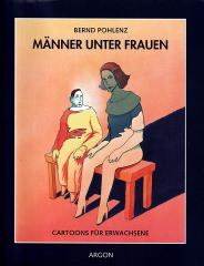 Bernd Pohlenz: Männer unter Frauen - Cartoons für Erwachsene