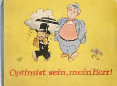 Emmerich Huber / Hermann Schneider: Optimist sein, mein Herr!