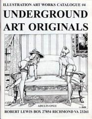 Illustration Art Works Catalogue #4: Underground Art Originals