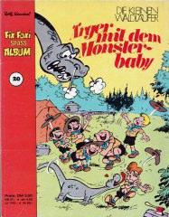 Fix und Foxi Spass Album 20: Die kleinen Waldläufer - Ärger mit dem Monsterbaby