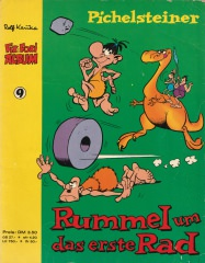 Fix und Foxi Album 9: Pichelsteiner - Rummel um das erste Rad