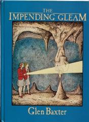 Glen Baxter: The Impending Gleam (mit Beilage dt. Übersetzung von Harry Rowohlt)