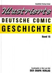 Illustrierte Deutsche Comic Geschichte (Normalausgabe) 15: Der Ehapa Verlag (1)