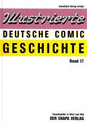 Illustrierte Deutsche Comic Geschichte (Normalausgabe) 17: Der Ehapa Verlag (3)