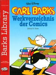 Johnny A. Grote: Carl Barks - Werkverzeichnis der Comics (SC)