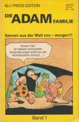 Die Adam Familie Band 1: Szenen aus der Welt von - morgen?!